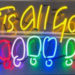 """Anthony Haden-Guest - It's All Good Neon; 30"""" x 34""""; 2020"""